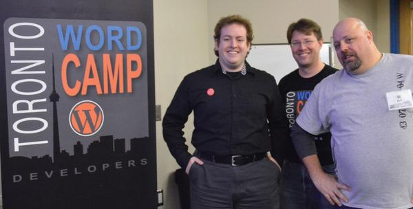 Andy, Craig, and Al spearheaded this year's two Toronto WordCamp events
